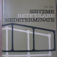 SISTEME RETICULARE NEDETERMINATE - RADU AGENT