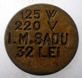 1.635 ROMANIA JETON I.M. SADU 32 LEI 125W 220V 18mm