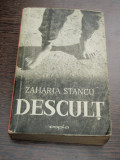 DESCULT - ZAHARIA STANCU (EDITIA A VI-A)