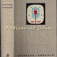 Proverbe Romanesti - Editie Ingrijita: George Munteanu - Tiraj: 5182 Exemplare
