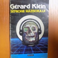SENIORII RAZBOIULUI de GERARD KLEIN , 1992