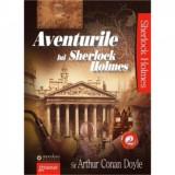 Cumpara ieftin Aventurile lui Sherlock Holmes vol.2 - Arthur Conan Doyle