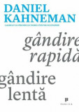 Cumpara ieftin Gandire rapida, gandire lenta/Daniel Kahneman