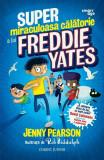 Super-miraculoasa calatorie a lui Freddie Yates PlayLearn Toys, Corint