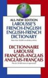 Larousse's French-English, English-French Dictionary: Dictionnaire Larousse Francais-Anglais, Anglais-Francais