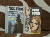 MISTERELE LONDREI-PAUL FEVAL (2 VOL)