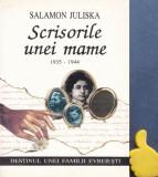 Scrisorile unei mama 1935-1944 Destinul unei familii evreiesti Salamon Juliska