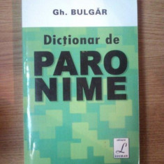 DICTIONAR DE PARONIME de GH. BULGAR