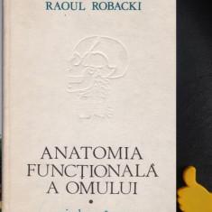 Anatomia functionala a omului Raoul Robacki vol. 1