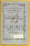 MAXIM GORKI - DIN VIATA POPORULUI RUS, Piatra Neamt, 1905