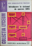 Cumpara ieftin Horia Georgescu - Introducere in sistemul de operare Siris, Lyzeum (223)