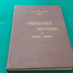 MĂNĂSTIREA ANINOASA DIN JUDEȚUL MUSCEL/ PREOT IOAN RĂUȚESCU/1933