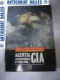 Agentia CIA -Ascensiunea si declinul -John Ranelagh