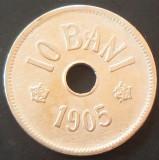 Moneda ISTORICA 10 BANI - ROMANIA, anul 1905   *cod 4954