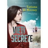 Vieti secrete - Tatiana de Rosnay