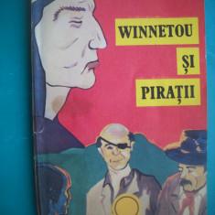 HOPCT KARL MAY/  WINNETOU SI PIRATII  1992 - 220 PAGINI