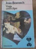 VRAJA UNEI CLIPE-JOAN BRAMSCH