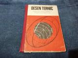 DESEN TEHNIC  MANUAL PENTRU LICEE INDUSTRIALE 1977