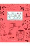Aceasta nu e o carte de matematica | Anna Weltman, Litera