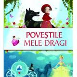 Carte pentru copii Povestile mele dragi Editura Kreativ, 96 pagini, 0-6 ani