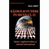 Cumpara ieftin Razboi si putere in secolul 21/Paul Hirst