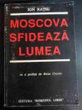 Moscova Sfideaza Lunea - Ion Ratiu ,546742