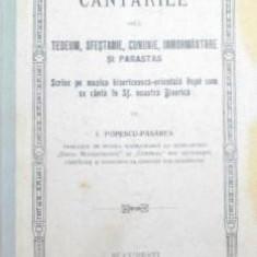 CANTARILE DELA TEDEUM , SFESTANIE , CUNUNIE , INMORMANTARE SI PARASTAS - J . POPESCU - PASAREA