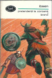 H. Ibsen - Pretendentii la coroana + Brand BPT 478