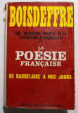 Pierre de Boisdeffre - La poesie francaise de Baudelaire a nos jours