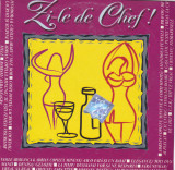 CD Manele: Zi-le de chef ! ( 2001, original, stare foarte buna )