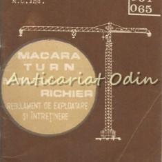 Regulament De Exploatare Si Intretinere. MTA 125, RICHIER 1295