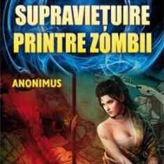 Manual de supravietuire printre zombii - Anonimus