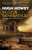Silozul. Generațiile (ebook Seria Silozul partea a III-a)