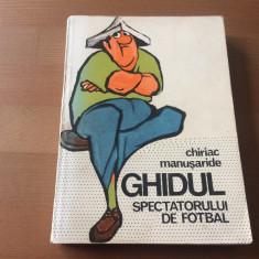 ghidul spectatorului de fotbal chiriac manusaride sport turism 1978 desene matty