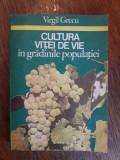 Cultura vitei de vie in gradinile populatiei / R2S, Alta editura