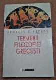 Termenii filozofiei grecesti. Editura Humanitas, 1997 - Francis E. Peters