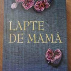 LAPTE DE MAMA - EDWARD ST AUBYN