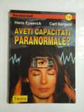 Aveti capacitati paranormale - Hans Eysenck, Carl Sargent
