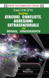 Cumpara ieftin Atacuri, conflicte, agresiuni extrasenzoriale cu Mihail Vinogradov
