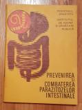 Prevenirea si combaterea parazitozelor intestinale de Ion Gherman