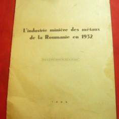 I.Lazarescu- Industria Miniera a Metalelor in Romania in 1932 -in lb.franceza