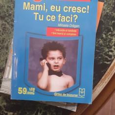 Mami, eu cresc! Tu ce faci? – Mihaela Dragan