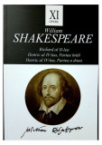 Opere XI: Richard al II-lea, Henric al IV-lea / William Shakespeare
