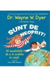 Sunt de neoprit! - Dr. Wayne W. Dyer, Kristina Tracy
