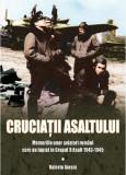 Cruciatii asaltului | Valeriu Avram