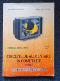 CIRCUITE DE ALIMENTARE IN COMUTATIE PENTRU TELEVIZOARE IN CULORI Constantinescu