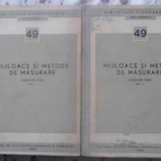 MIJLOACE SI METODE DE MASURARE VOL.1-2 (COLECTIE STAS) - NECUNOSCUT