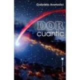 Dor cuantic - Gabriela Aronovici