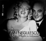 Jean Negulescu: Un roman la Hollywood | Manuela Cernat, Noi Media Print