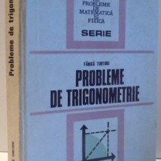 PROBLEME DE TRIGONOMETRIE de FANICA TURTOIU , 1979